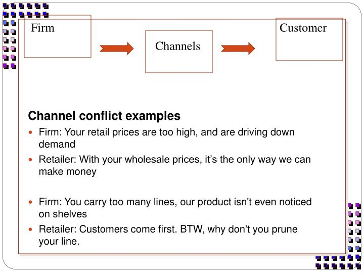 describe channel conflict and provide an example Take breakfast cereal for example the channel begins on a field of wheat where the most basic ingredient in cereal is produced the grain then travels to a grain dispensary, then to the cereal factory, through a grocery distributor and finally it ends up on the shelves at the store.