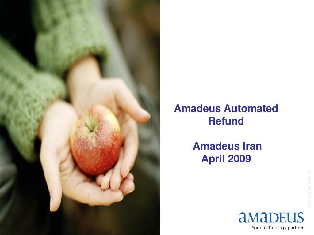 amadeus automated refund amadeus iran april 2009 l.