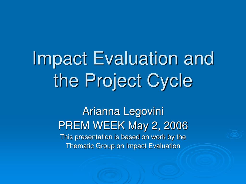 impact evaluation and the project cycle l.