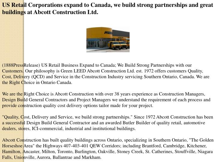 US Retail Corporations expand to Canada, we build strong partnerships and great buildings at Abcott ...