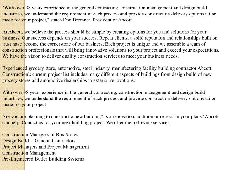"""""""With over 38 years experience in the general contracting, construction management and design build ..."""