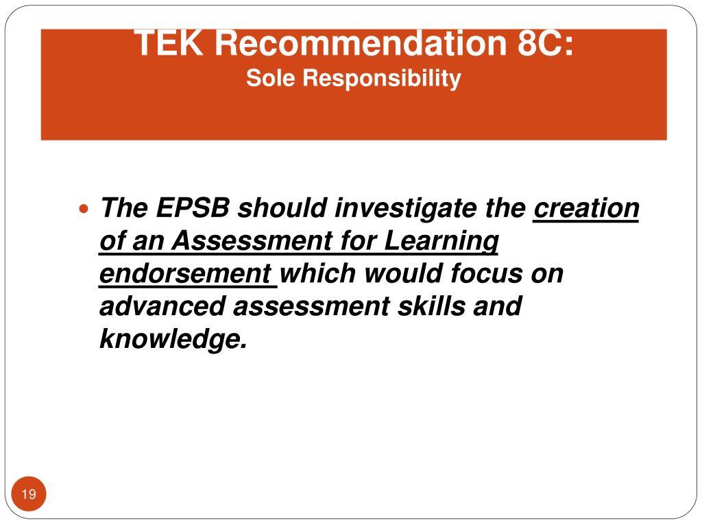 TEK Recommendation 8C:
