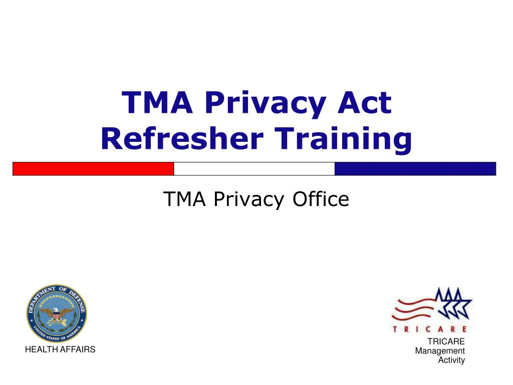 tma privacy act refresher training l.