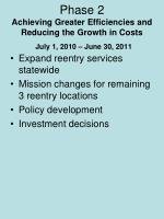 phase 2 achieving greater efficiencies and reducing the growth in costs july 1 2010 june 30 2011