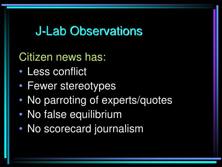 J-Lab Observations