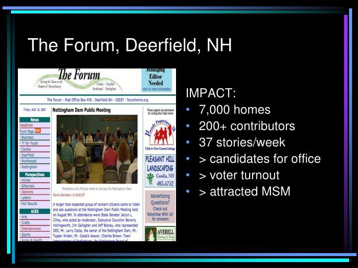 The Forum, Deerfield, NH