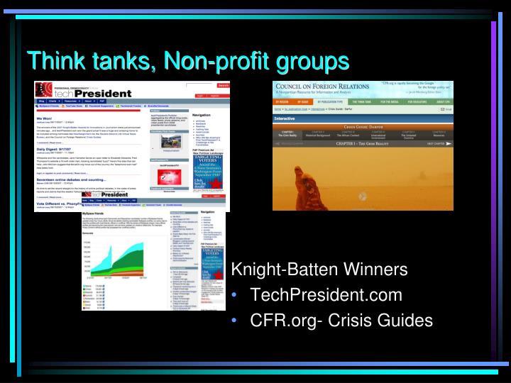 Think tanks, Non-profit groups