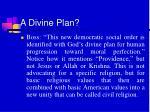 a divine plan