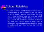 cultural relativists