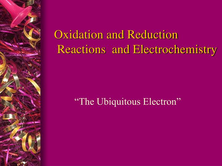 oxidation and reduction reactions and electrochemistry n.