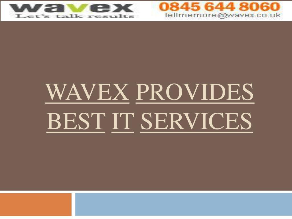 wavex provides best it services l.