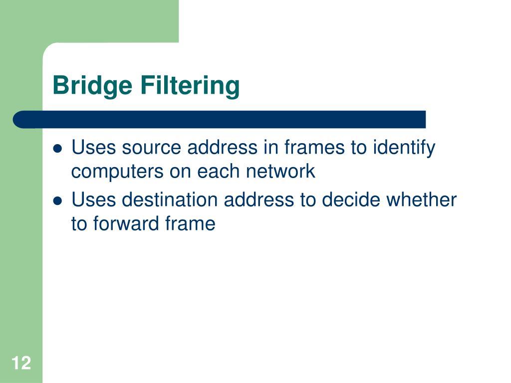 Bridge Filtering
