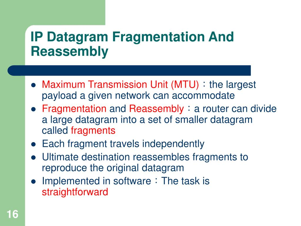 IP Datagram Fragmentation And Reassembly
