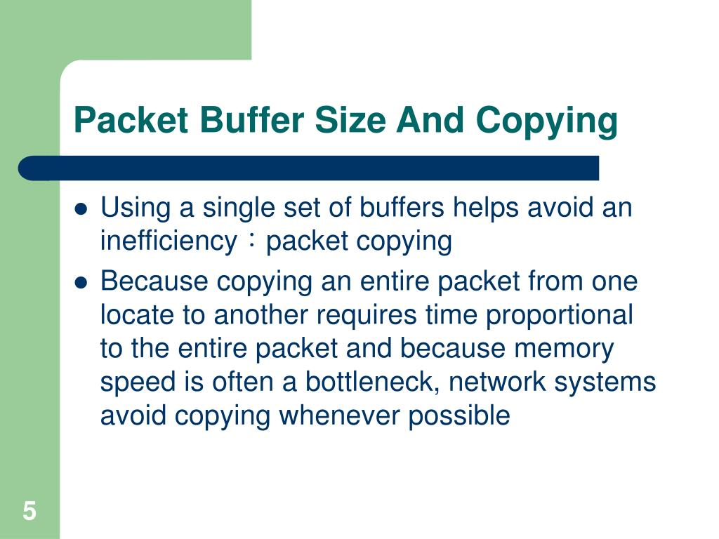 Packet Buffer Size And Copying