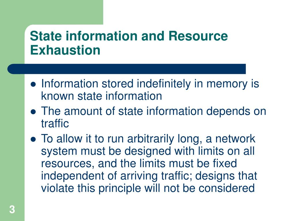 State information and Resource Exhaustion