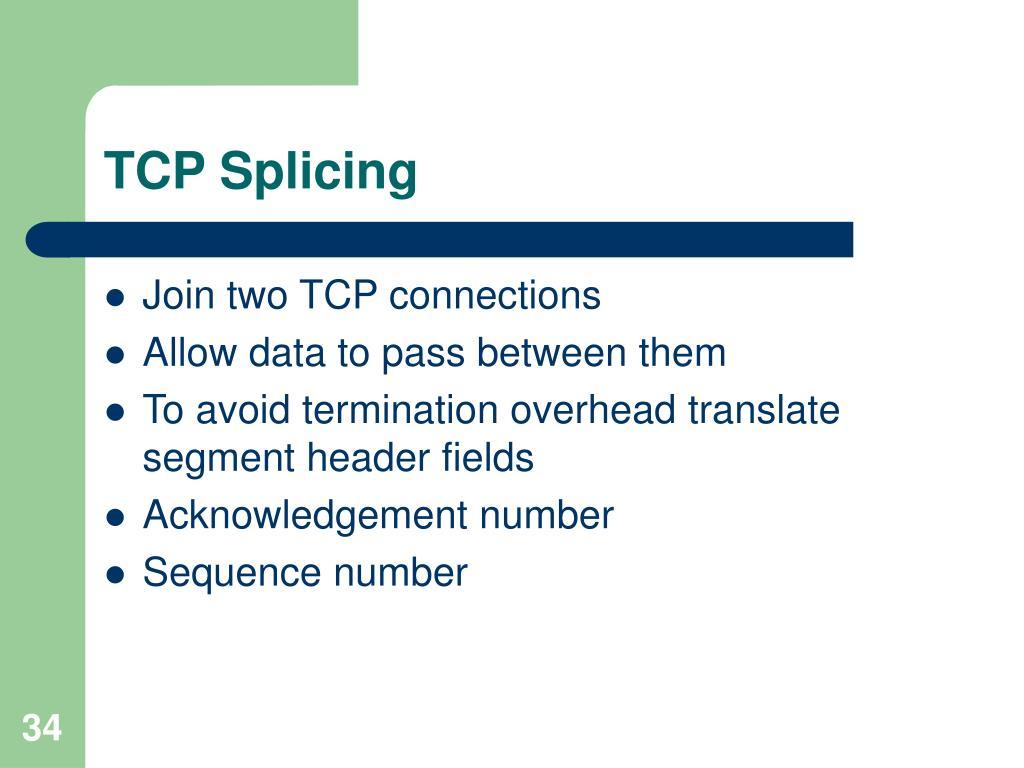 TCP Splicing