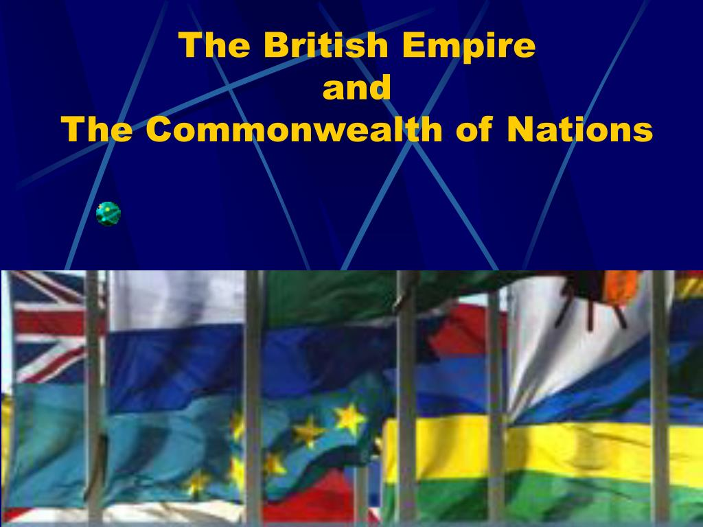 the british empire and the commonwealth of nations l.