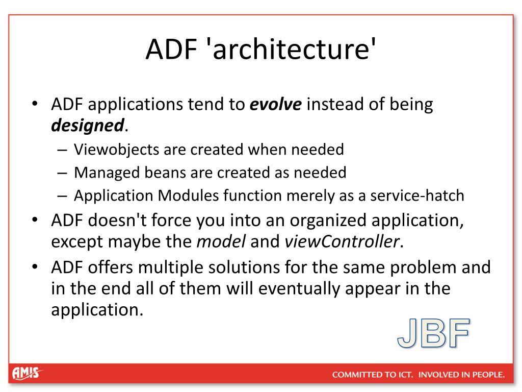 ADF 'architecture'