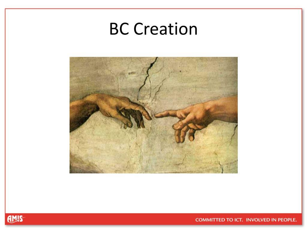 BC Creation