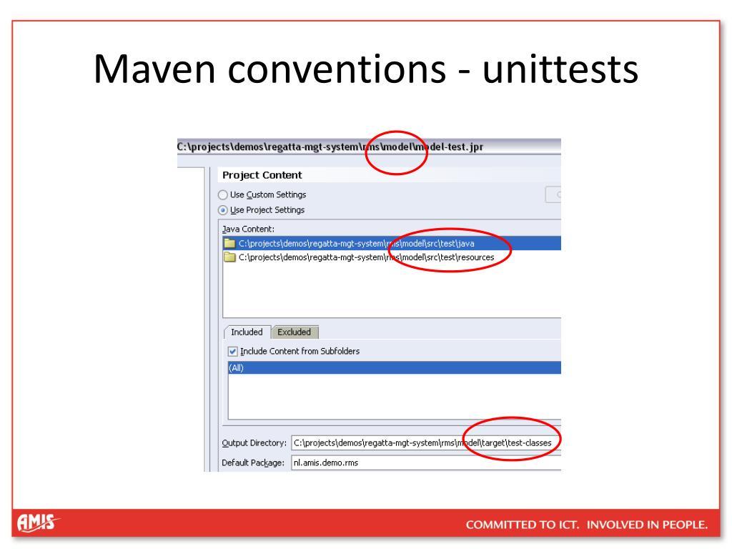 Maven conventions - unittests