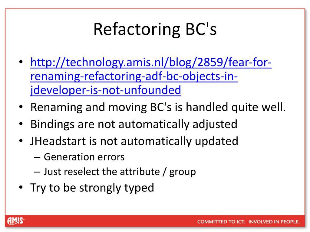 Refactoring BC's