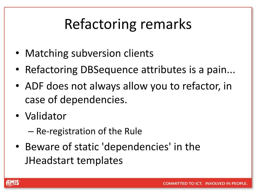Refactoring remarks