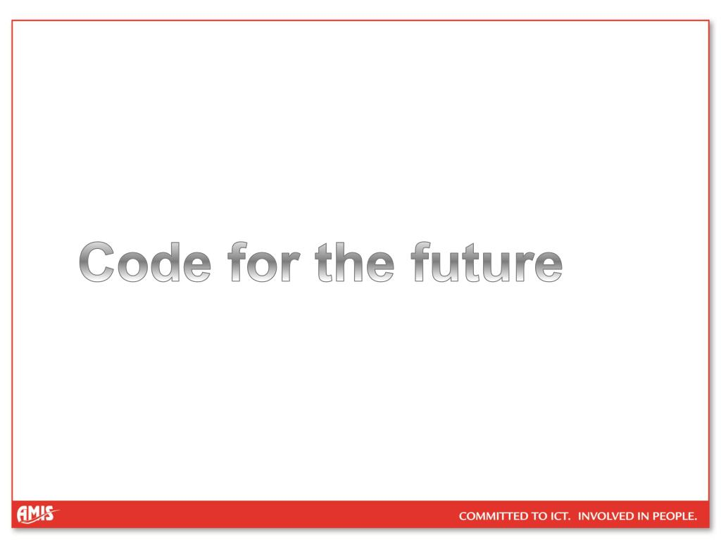 Code for the future