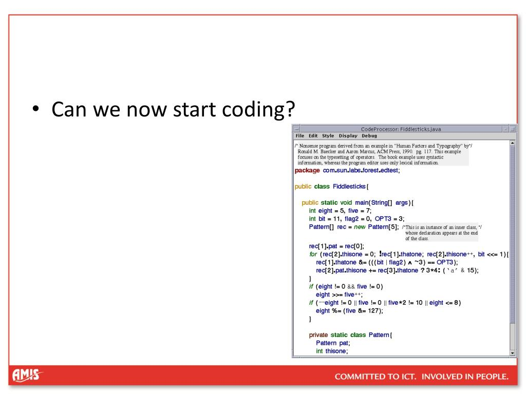Can we now start coding?