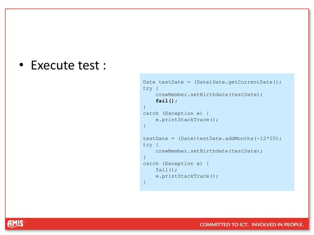 Execute test :