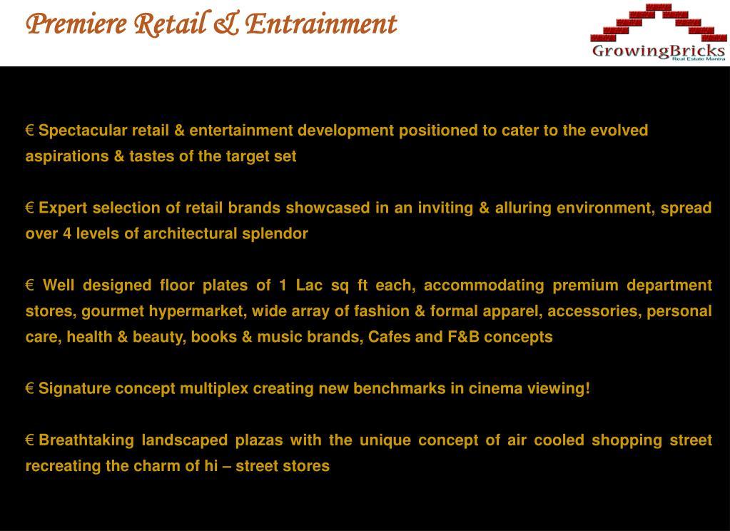Premiere Retail & Entrainment