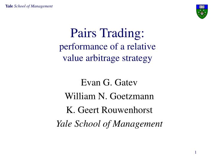 Pairs trading performance of a relative value arbitrage strategy