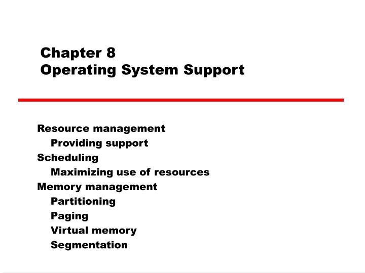 chapter 8 operating system support n.