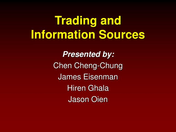 Trading and information sources