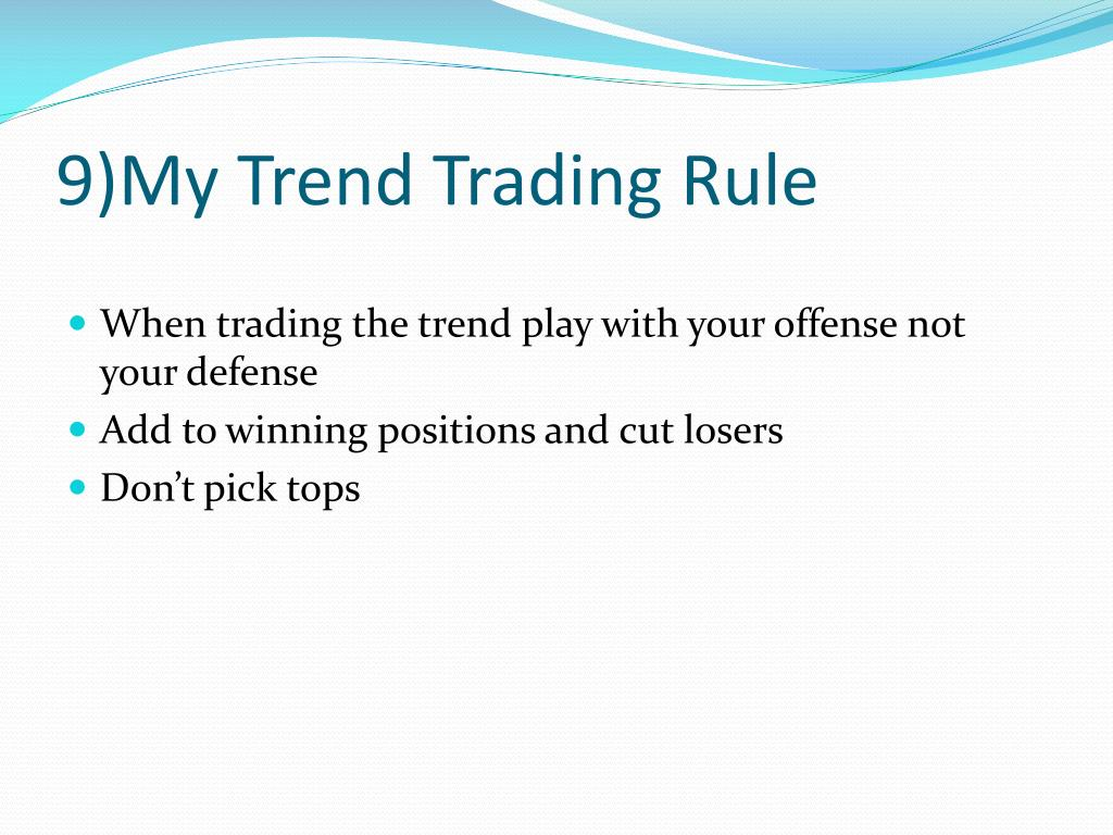 9)My Trend Trading Rule