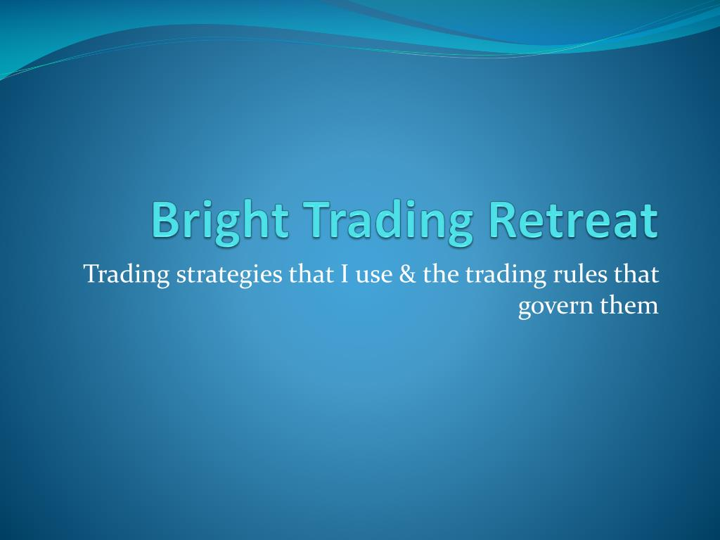 bright trading retreat l.