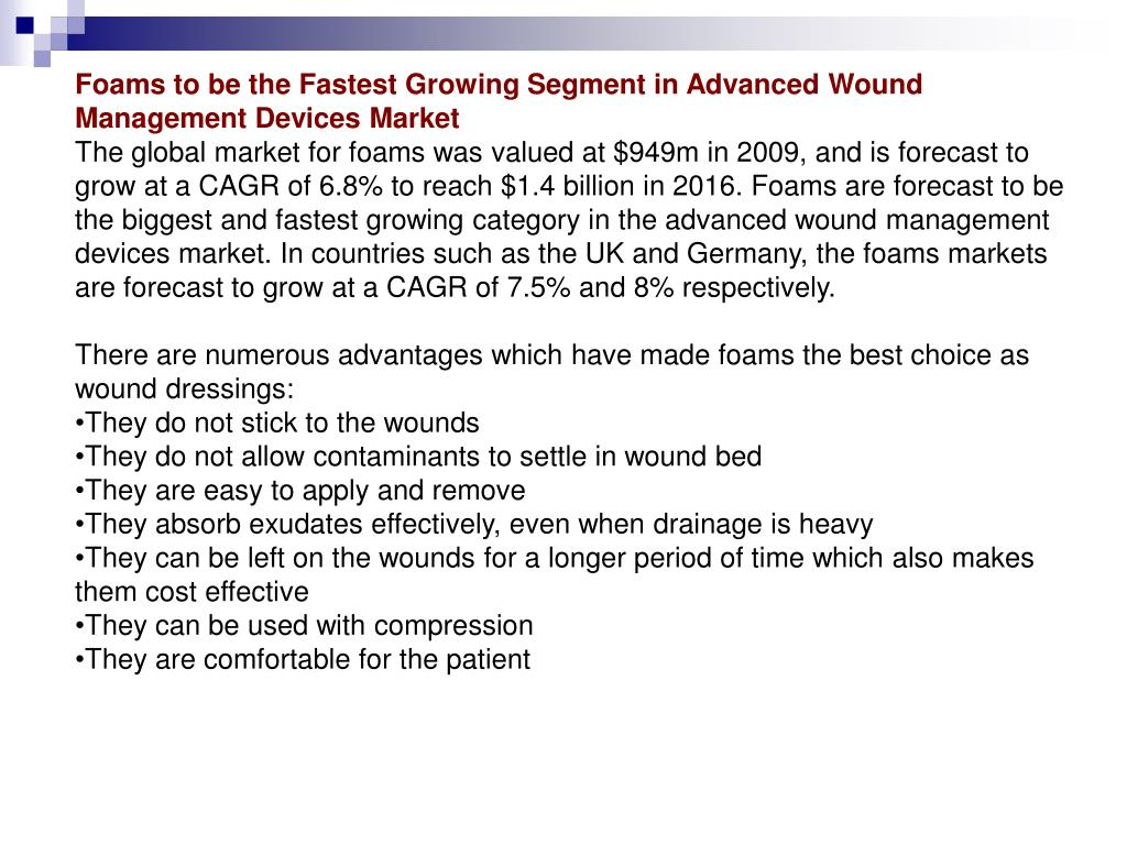 Foams to be the Fastest Growing Segment in Advanced Wound Management Devices Market