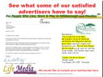 see what some of our satisfied advertisers have to say