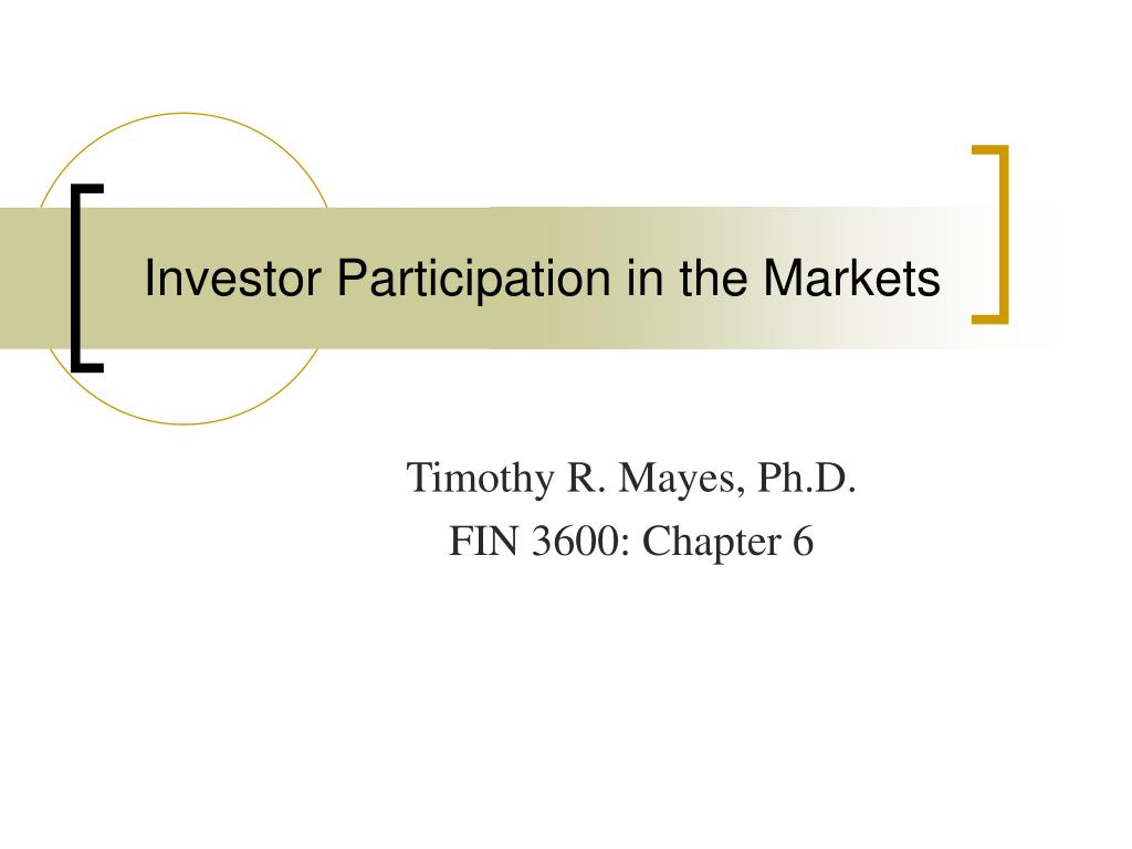 investor participation in the markets l.