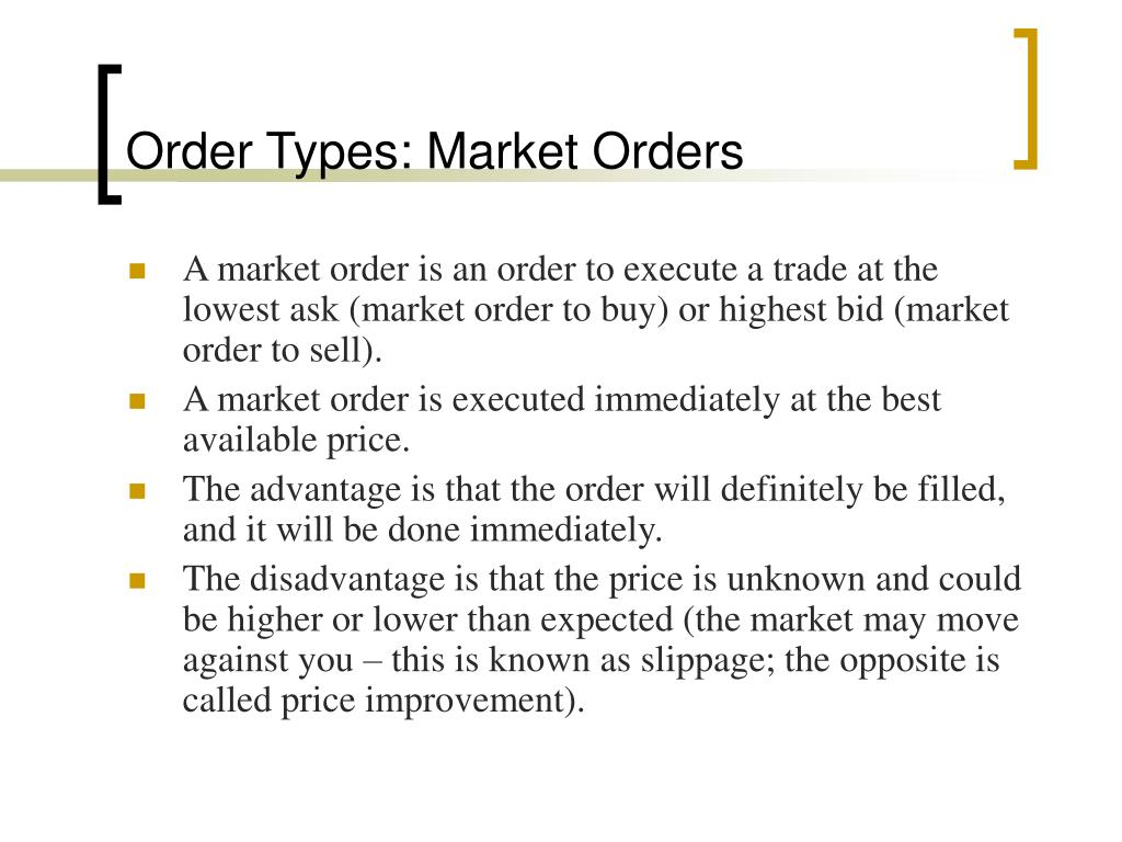 Order Types: Market Orders