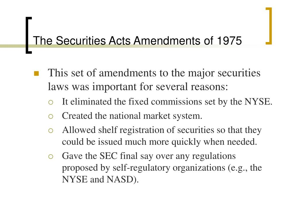 The Securities Acts Amendments of 1975