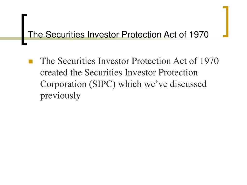 The Securities Investor Protection Act of 1970