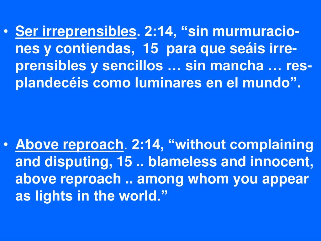 Ser irreprensibles