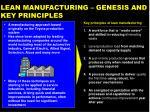 lean manufacturing genesis and key principles