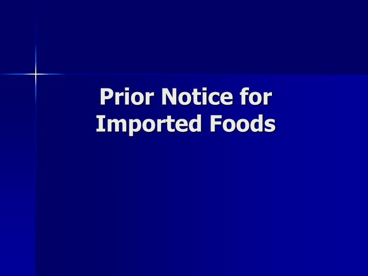 Prior Notice for Imported Foods