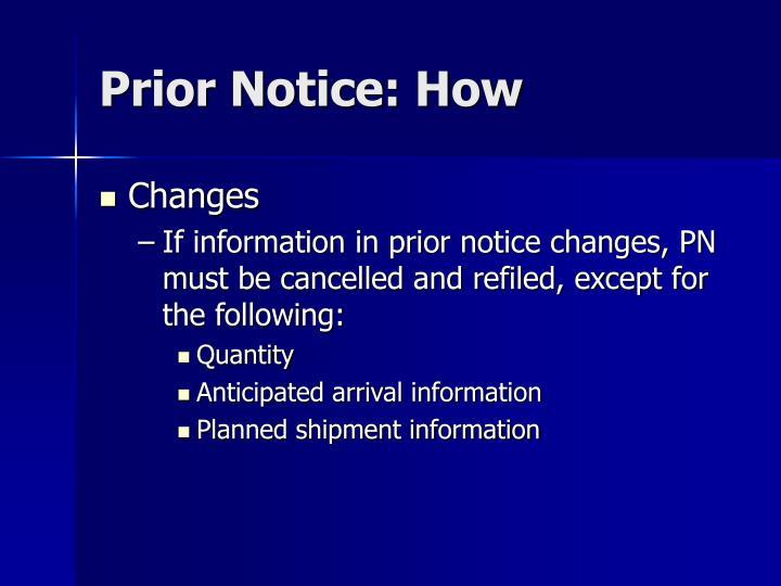 Prior Notice: How