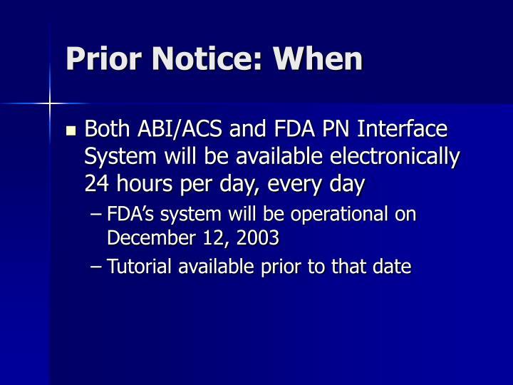 Prior Notice: When