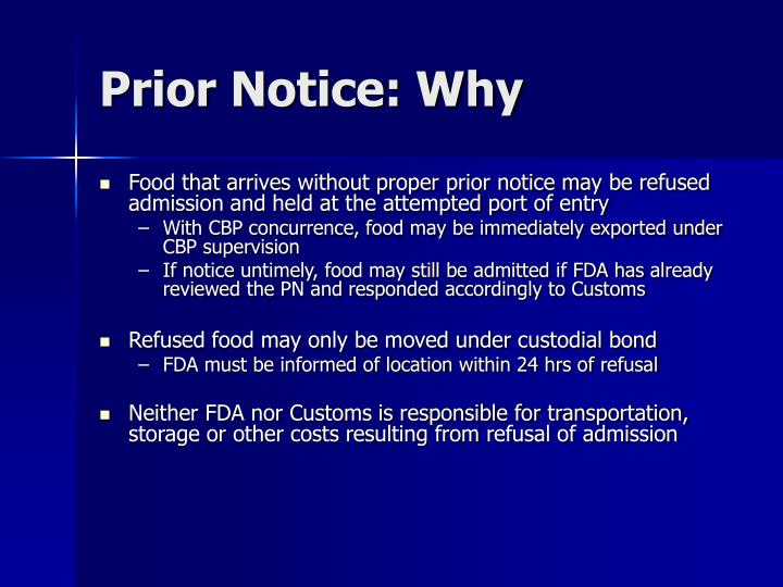 Prior Notice: Why