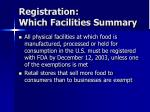 registration which facilities summary