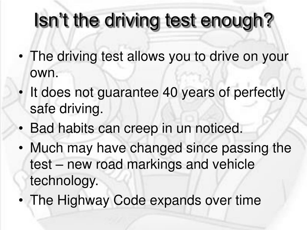 Isn't the driving test enough?