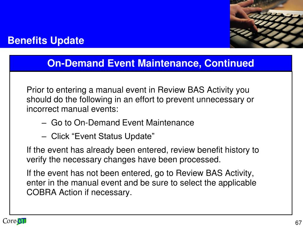 Prior to entering a manual event in Review BAS Activity you should do the following in an effort to prevent unnecessary or incorrect manual events: